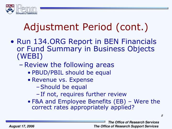 Adjustment Period (cont.)