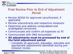 final review prior to end of adjustment period