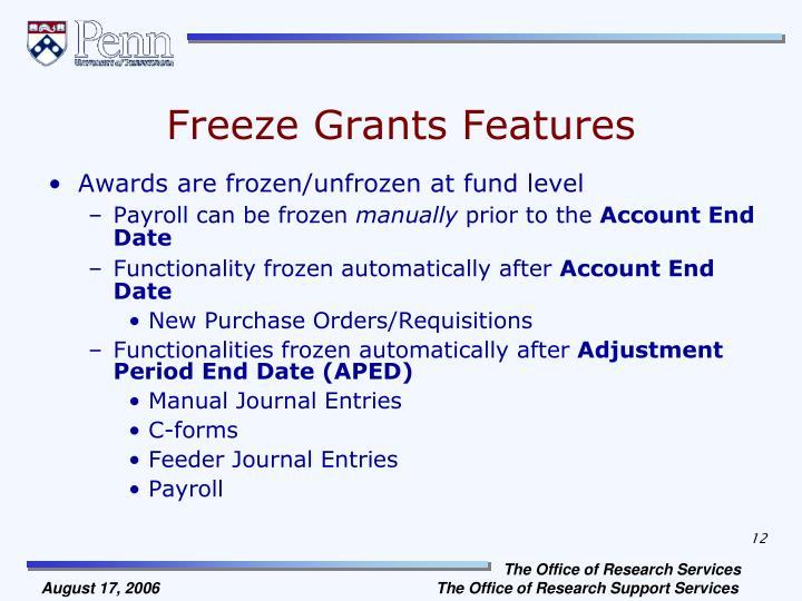 Freeze Grants Features
