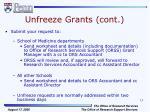 unfreeze grants cont