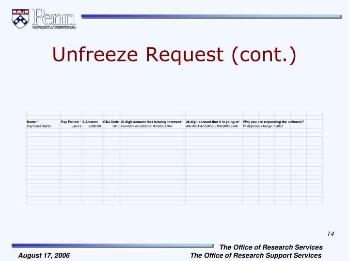 Unfreeze Request (cont.)