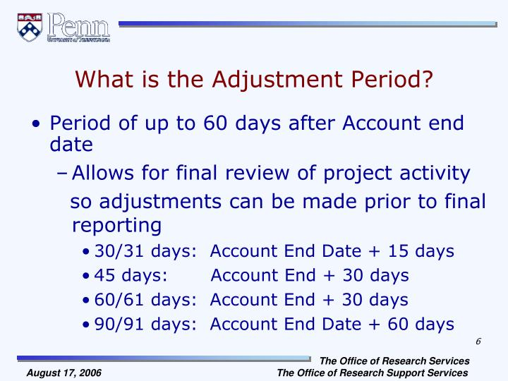 What is the Adjustment Period?