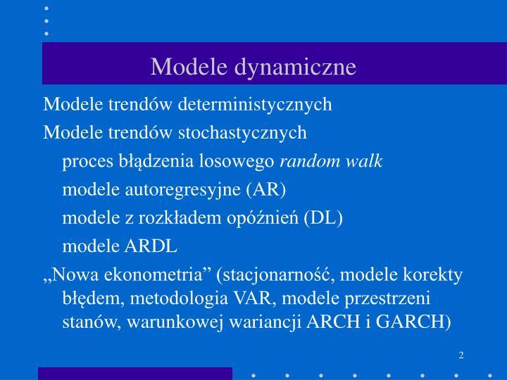 Modele dynamiczne
