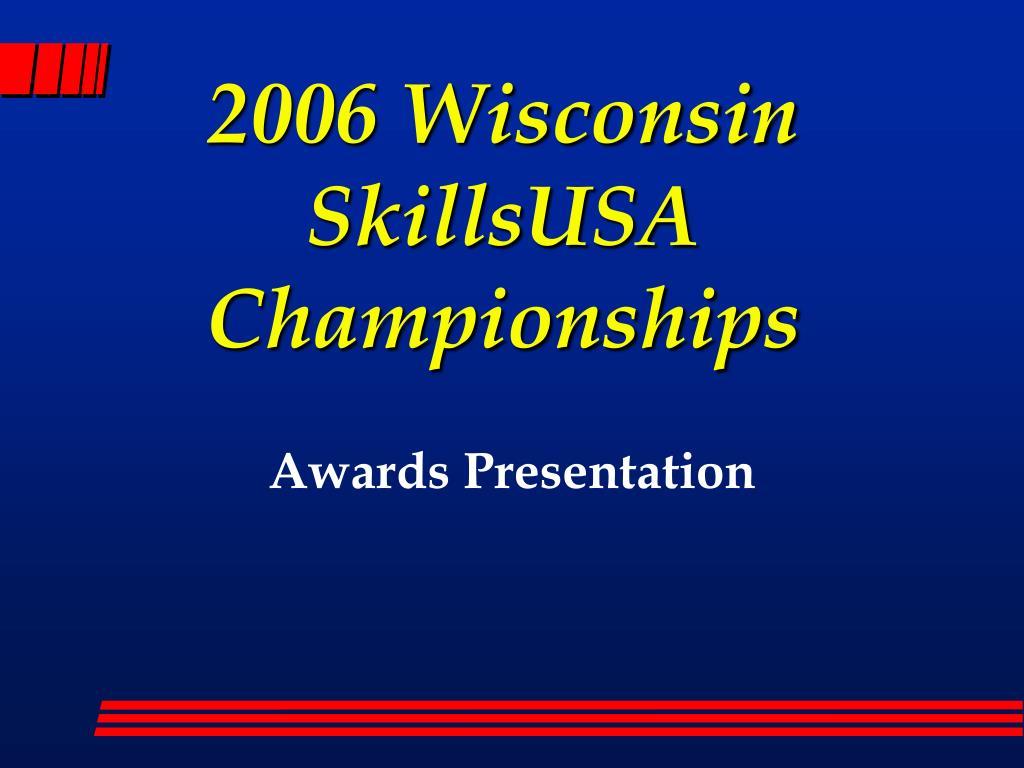 2006 Wisconsin SkillsUSA Championships