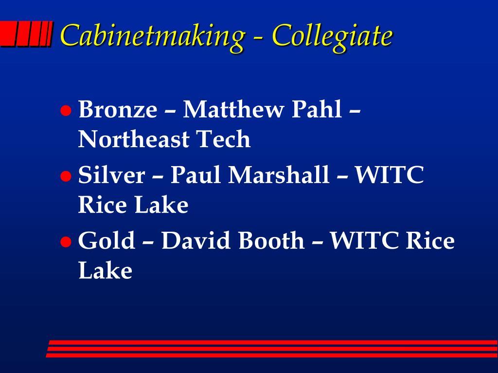 Cabinetmaking - Collegiate