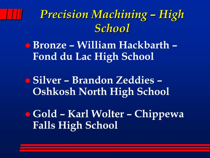 Precision machining high school