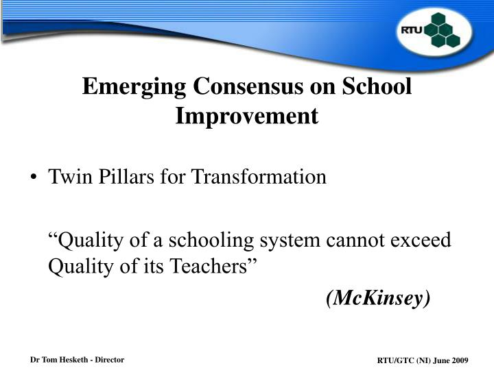 Emerging Consensus on School Improvement