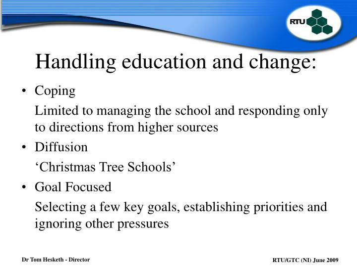Handling education and change: