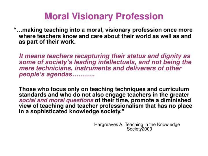 Moral Visionary Profession