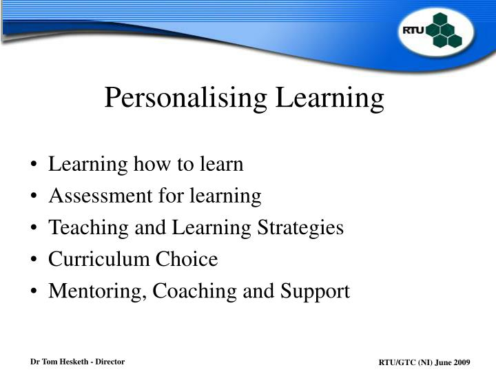 Personalising Learning
