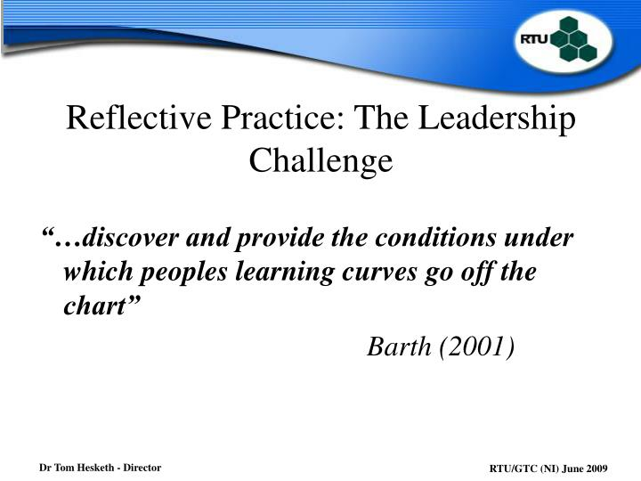 Reflective Practice: The Leadership Challenge
