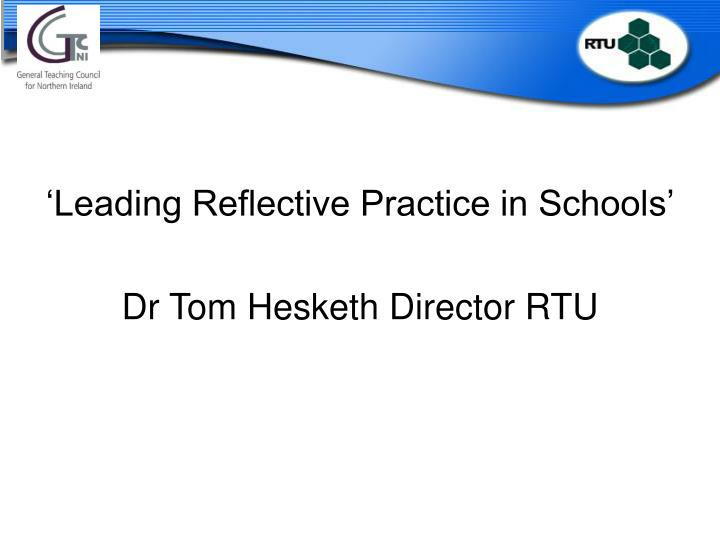 'Leading Reflective Practice in Schools'