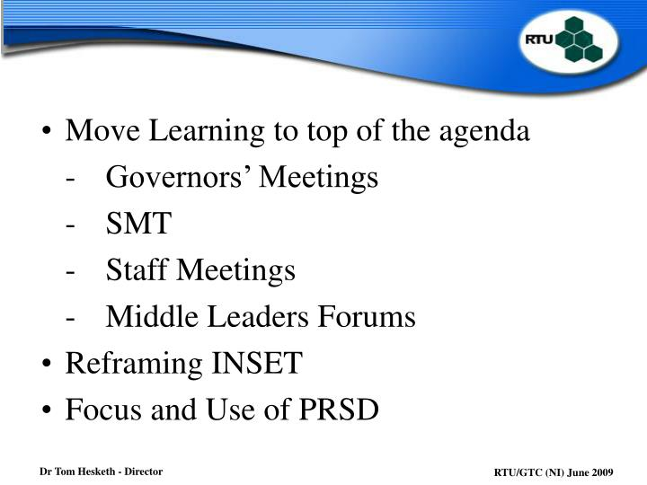 Move Learning to top of the agenda