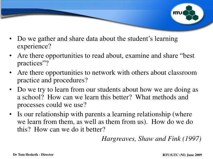 Do we gather and share data about the student's learning experience?