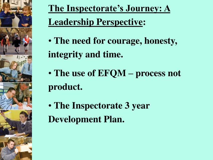 The Inspectorate's Journey: A Leadership Perspective