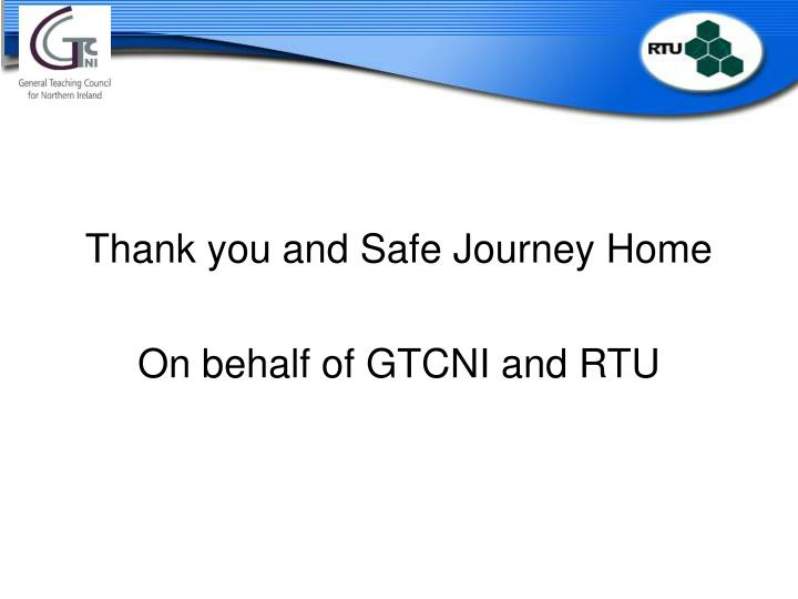 Thank you and Safe Journey Home