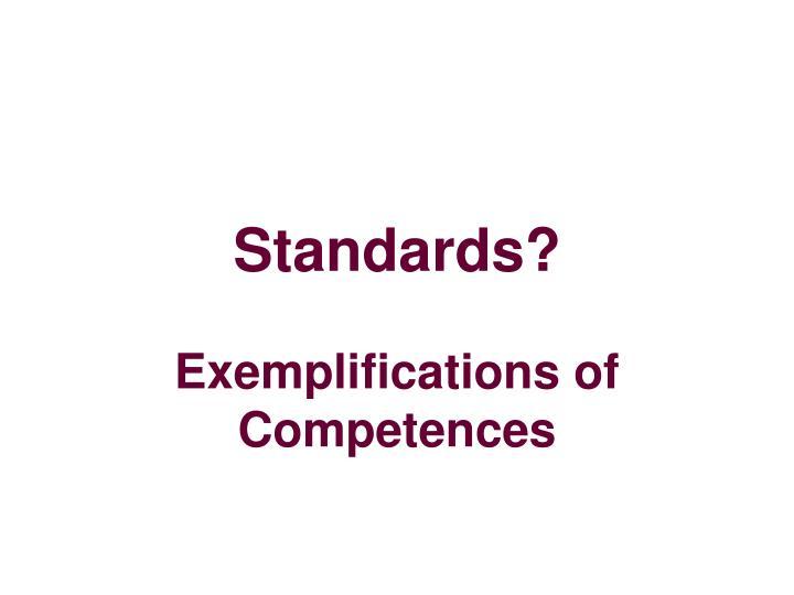 Standards?