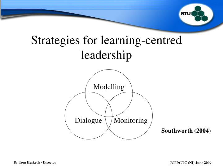 Strategies for learning-centred leadership