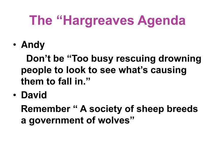 "The ""Hargreaves Agenda"