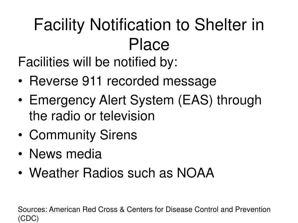 Facility Notification to Shelter in Place