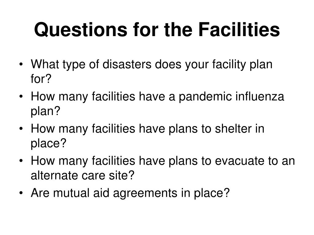 Questions for the Facilities