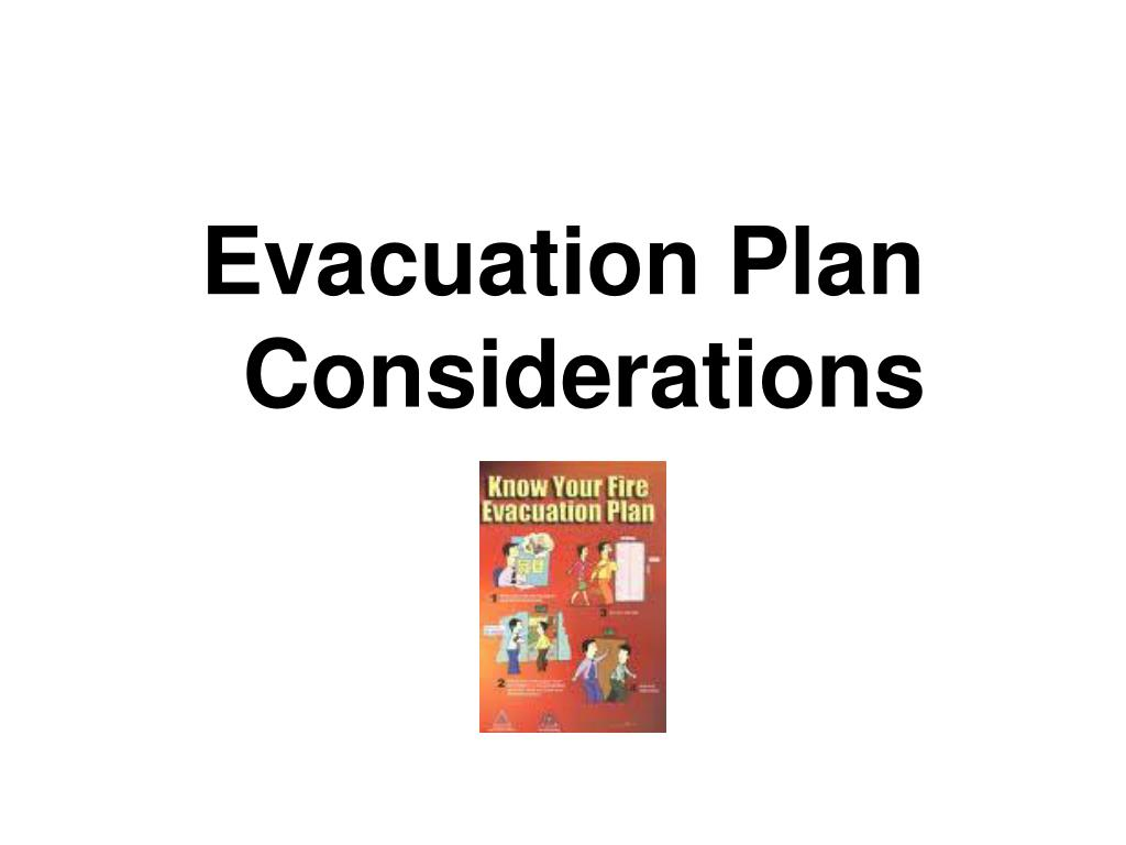 Evacuation Plan Considerations
