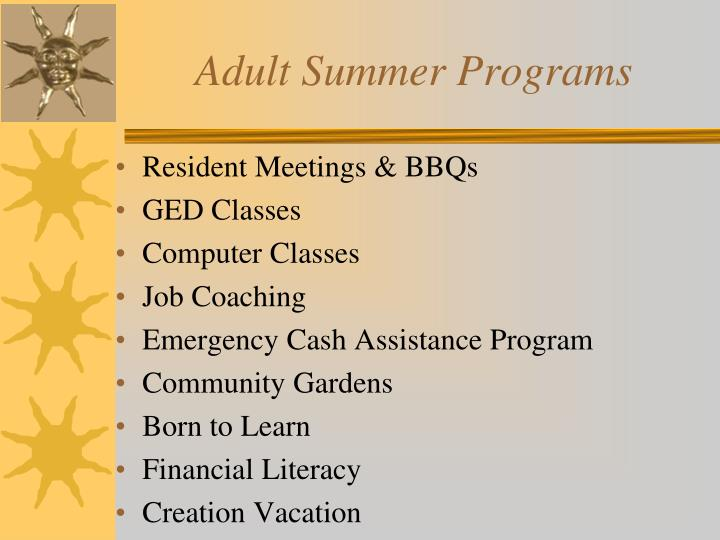 Adult summer programs