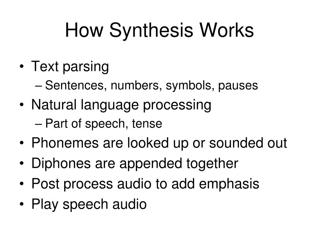 How Synthesis Works