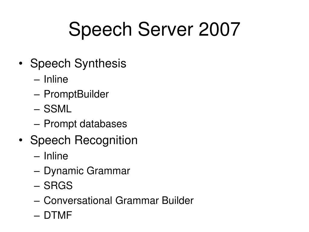 Speech Server 2007