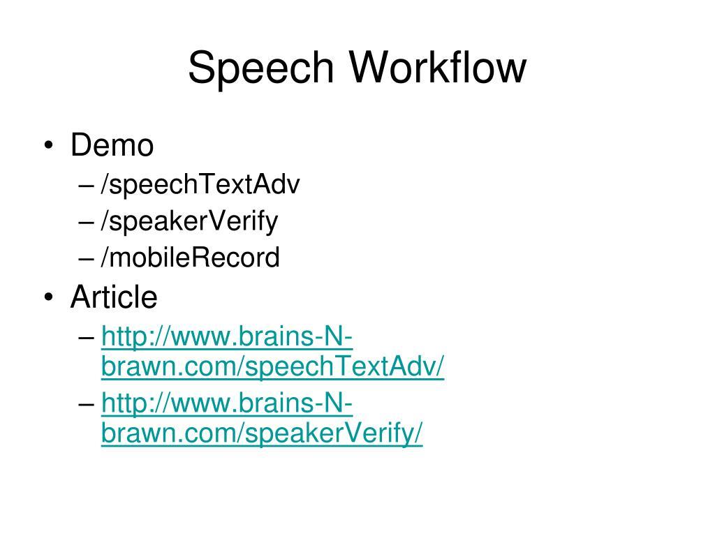 Speech Workflow