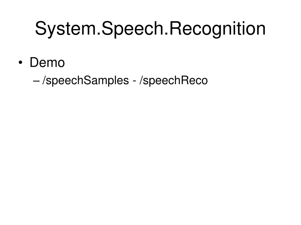 System.Speech.Recognition