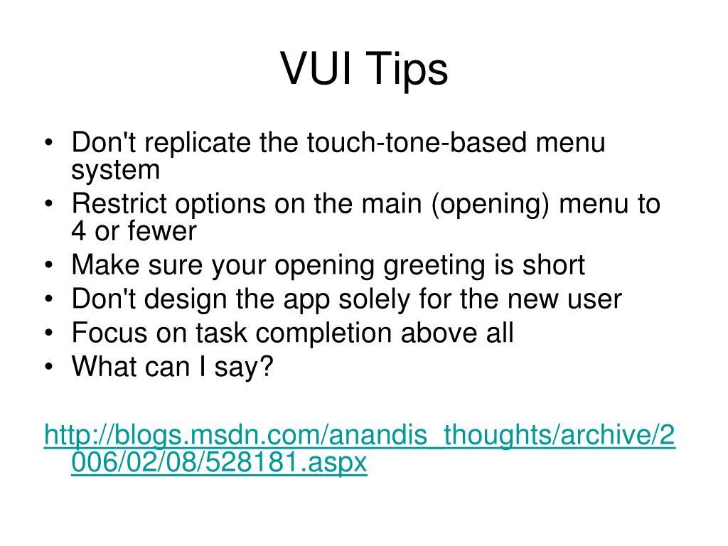 VUI Tips
