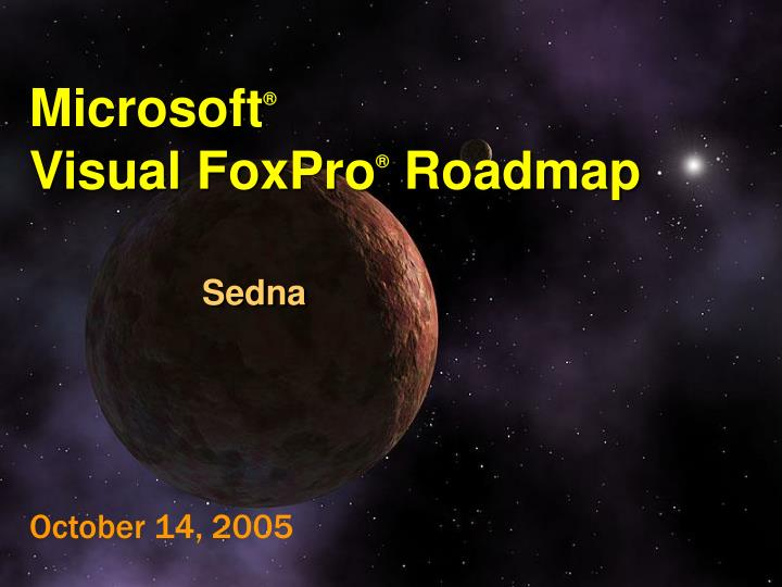 Microsoft visual foxpro roadmap sedna l.jpg
