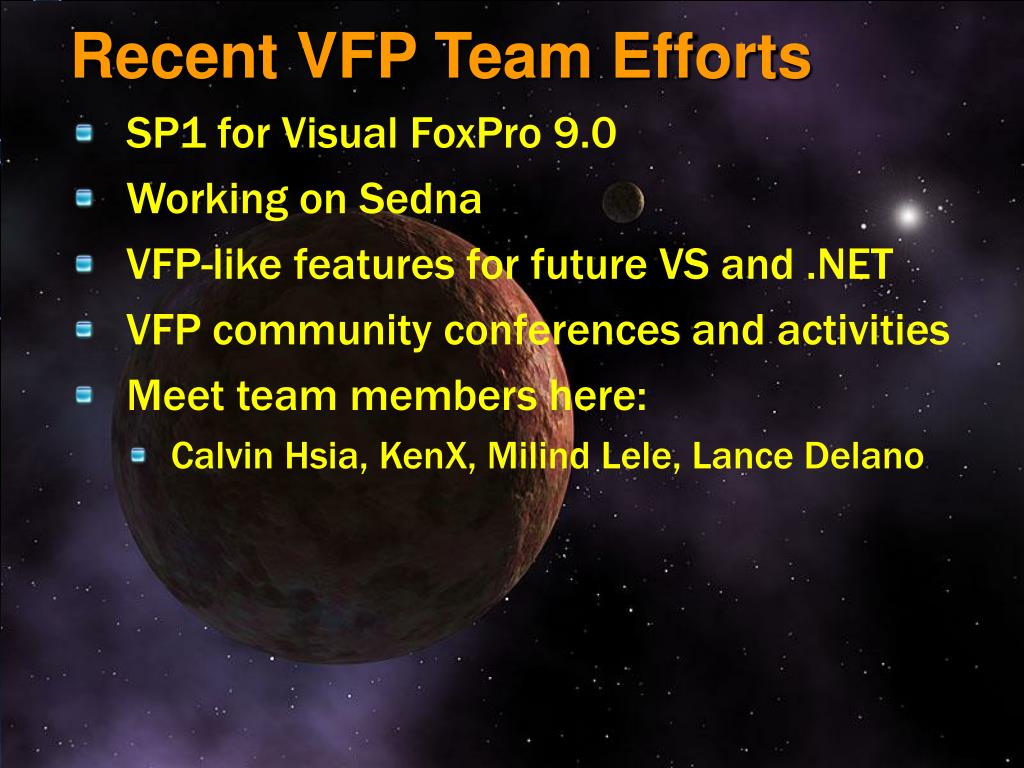 Recent VFP Team Efforts