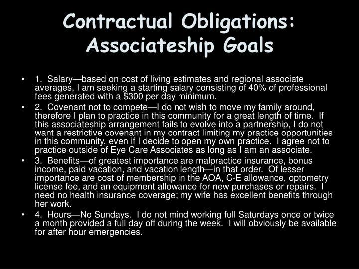 Contractual Obligations: Associateship Goals