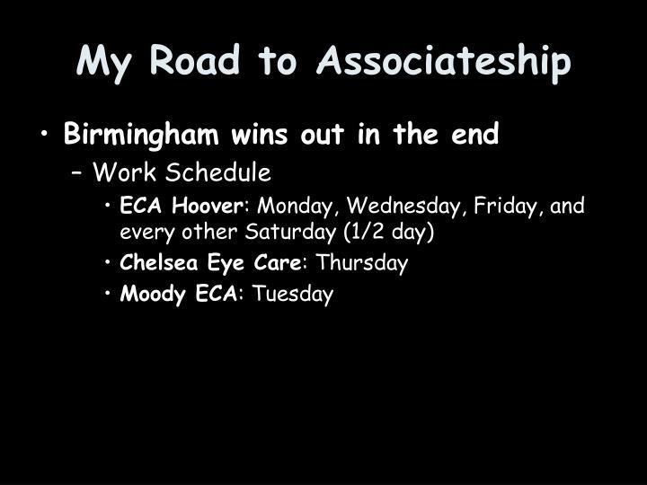 My Road to Associateship