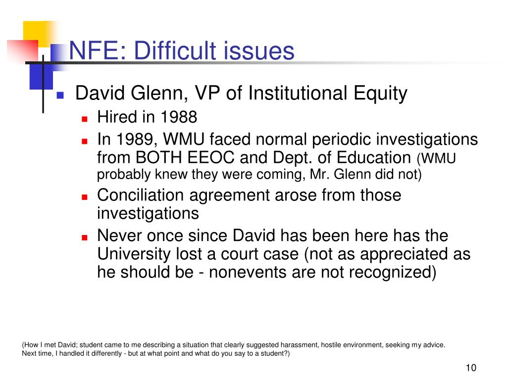 NFE: Difficult issues