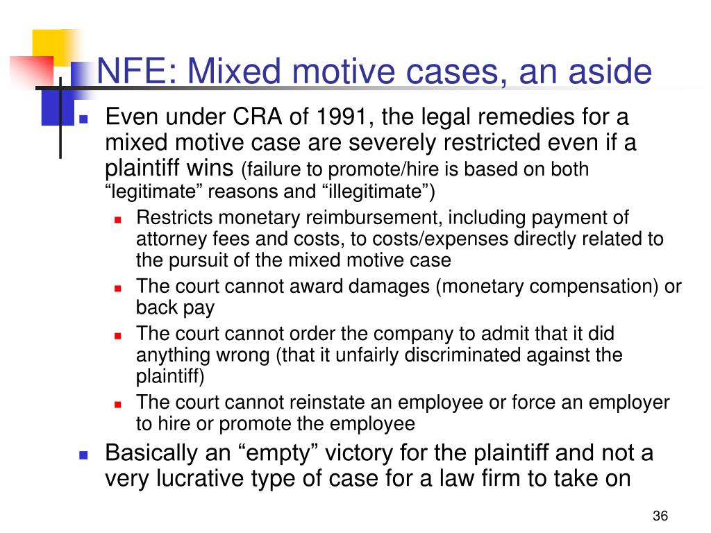 NFE: Mixed motive cases, an aside