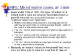 nfe mixed motive cases an aside