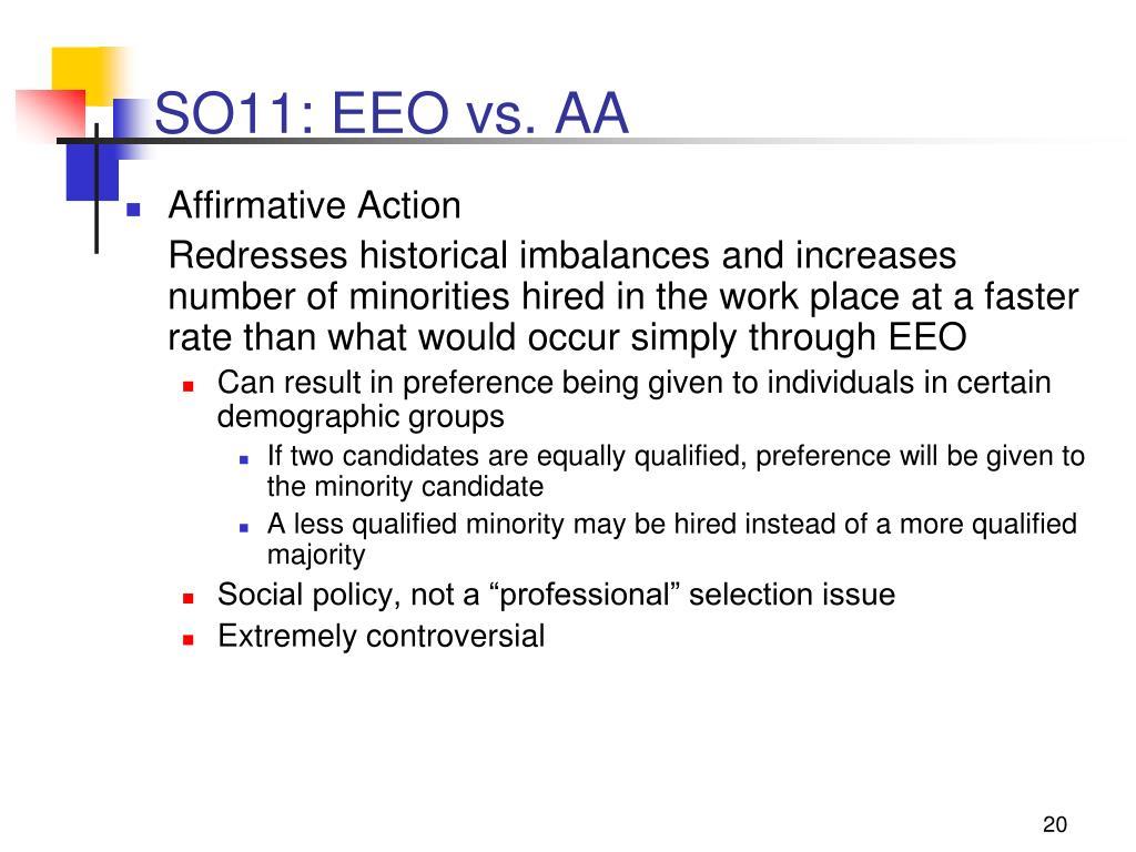 SO11: EEO vs. AA