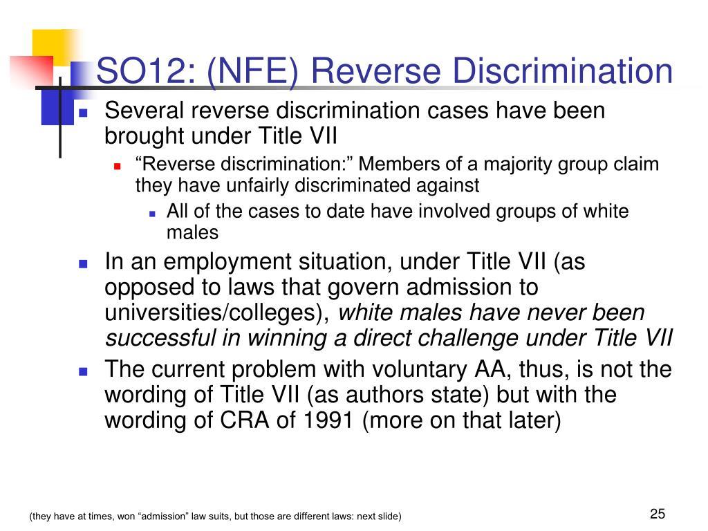 SO12: (NFE) Reverse Discrimination