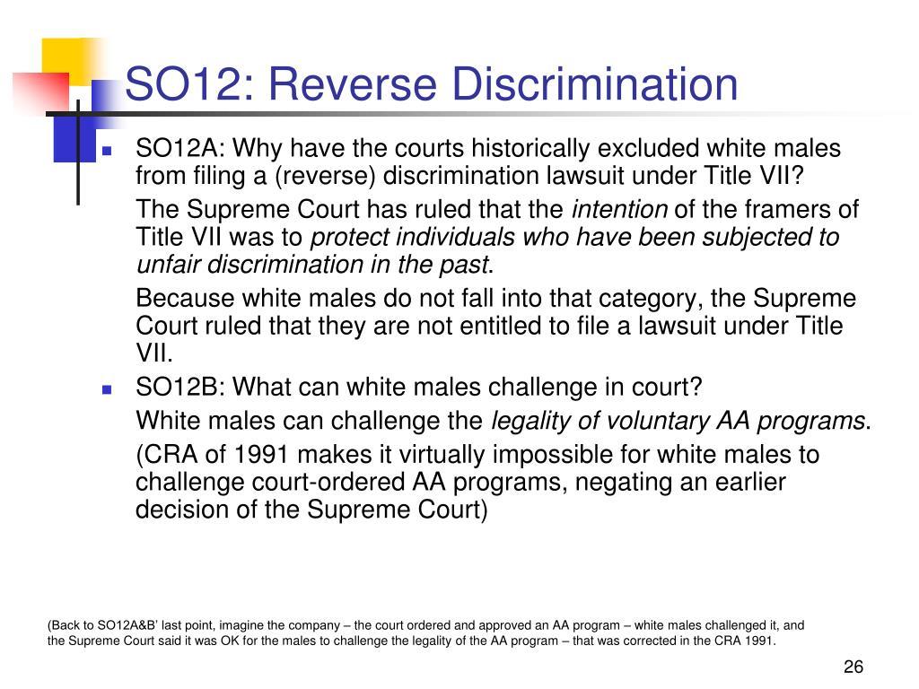 SO12: Reverse Discrimination