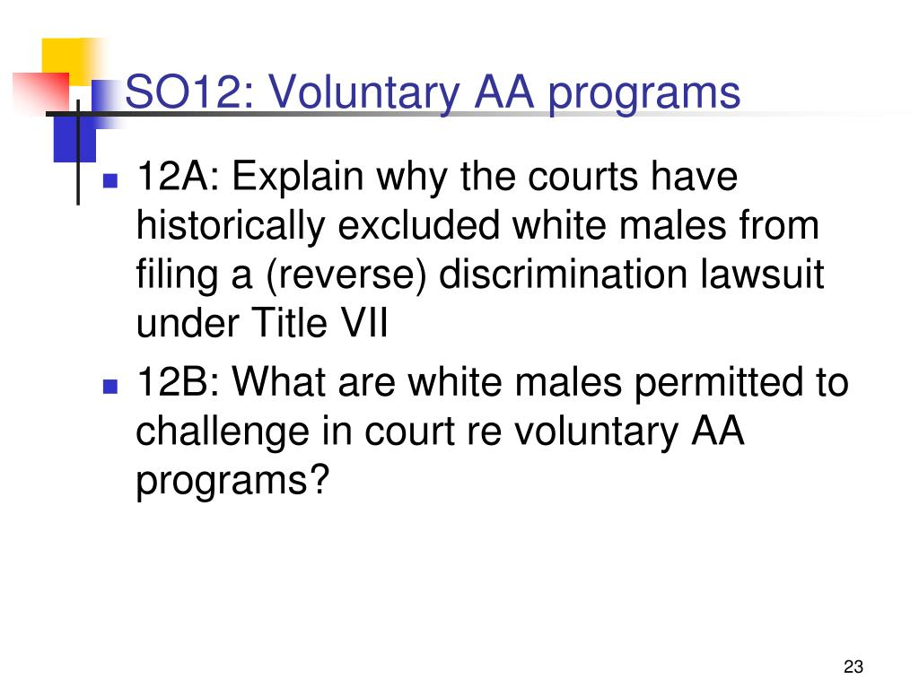 SO12: Voluntary AA programs