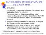 so13 legality of voluntary aa and the cra of 1991