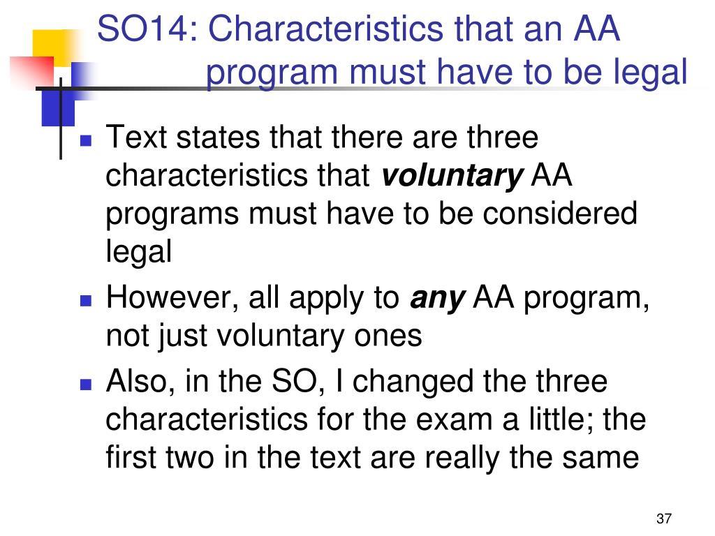 SO14: Characteristics that an AA