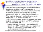 so14 characteristics that an aa program must have to be legal38