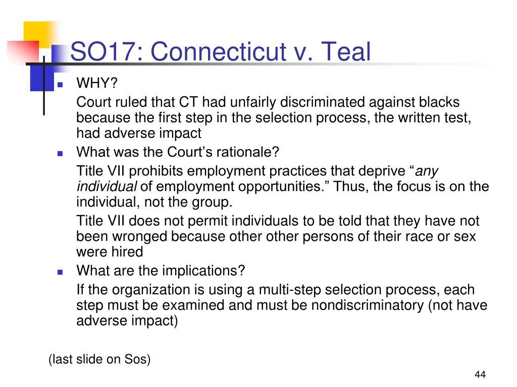SO17: Connecticut v. Teal