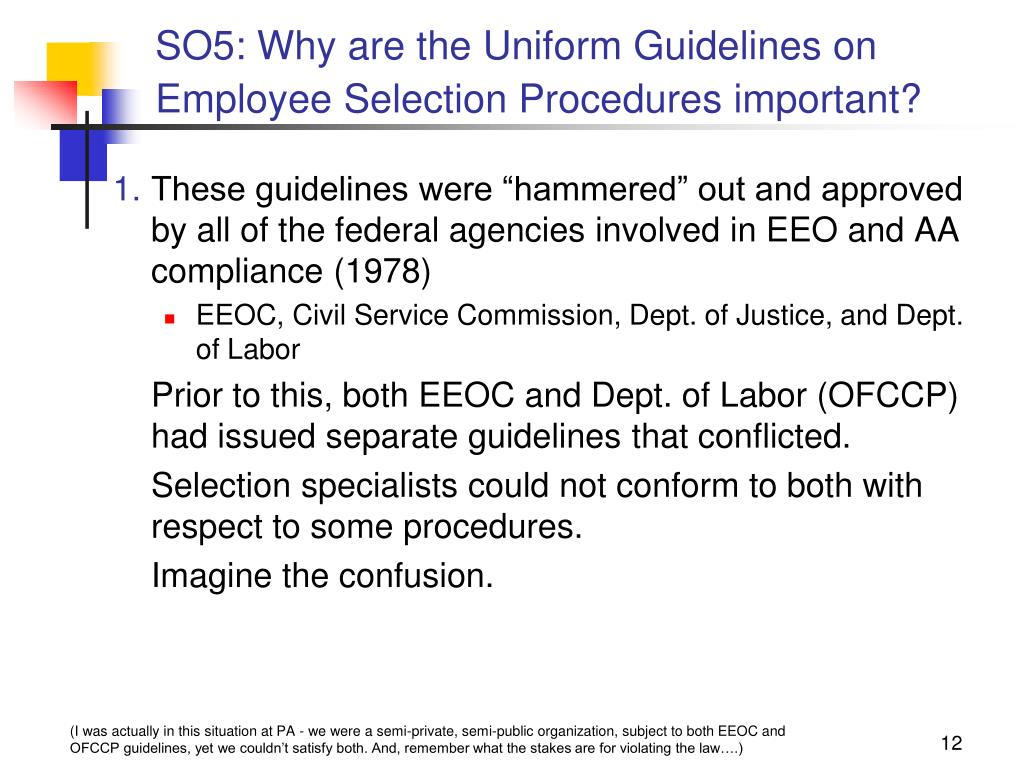 SO5: Why are the Uniform Guidelines on Employee Selection Procedures important?