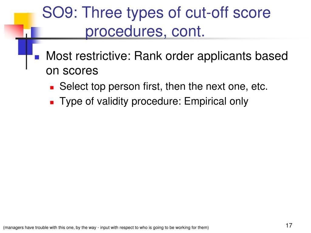 SO9: Three types of cut-off score