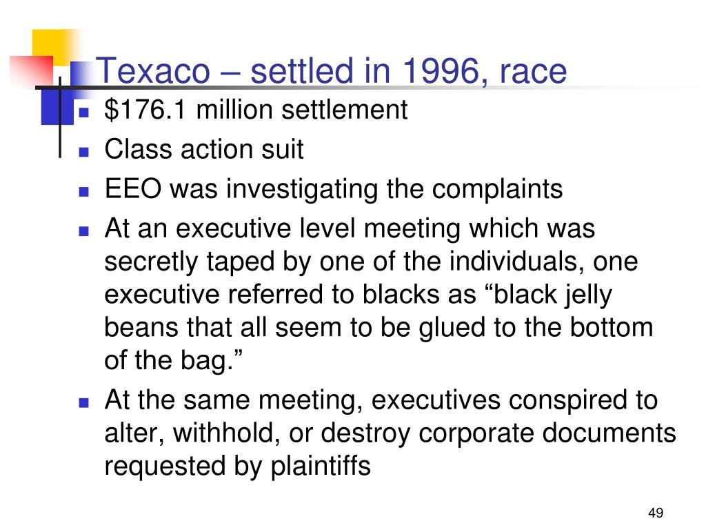 Texaco – settled in 1996, race